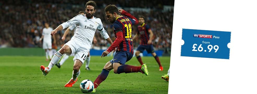 Real Madrid v Barcelona streaming live on NOW TV