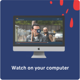 Watch on your computer.
